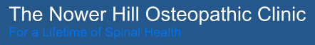 The Nower Hill Osteopathic Clinic For a Lifetime of Spinal Health